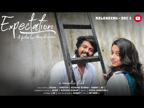 Tamil Short film Expectation