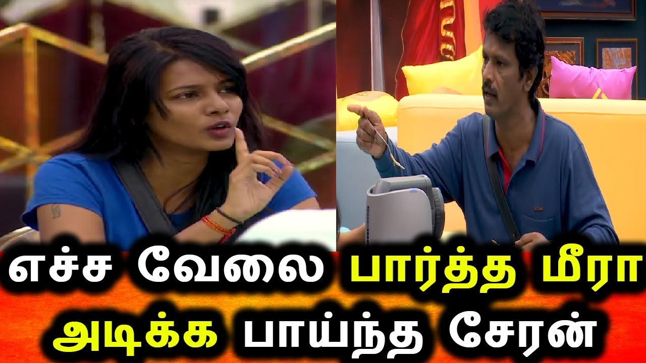 Bigg Boss 3 Day 17 – Cheran breaks silence and gets angry