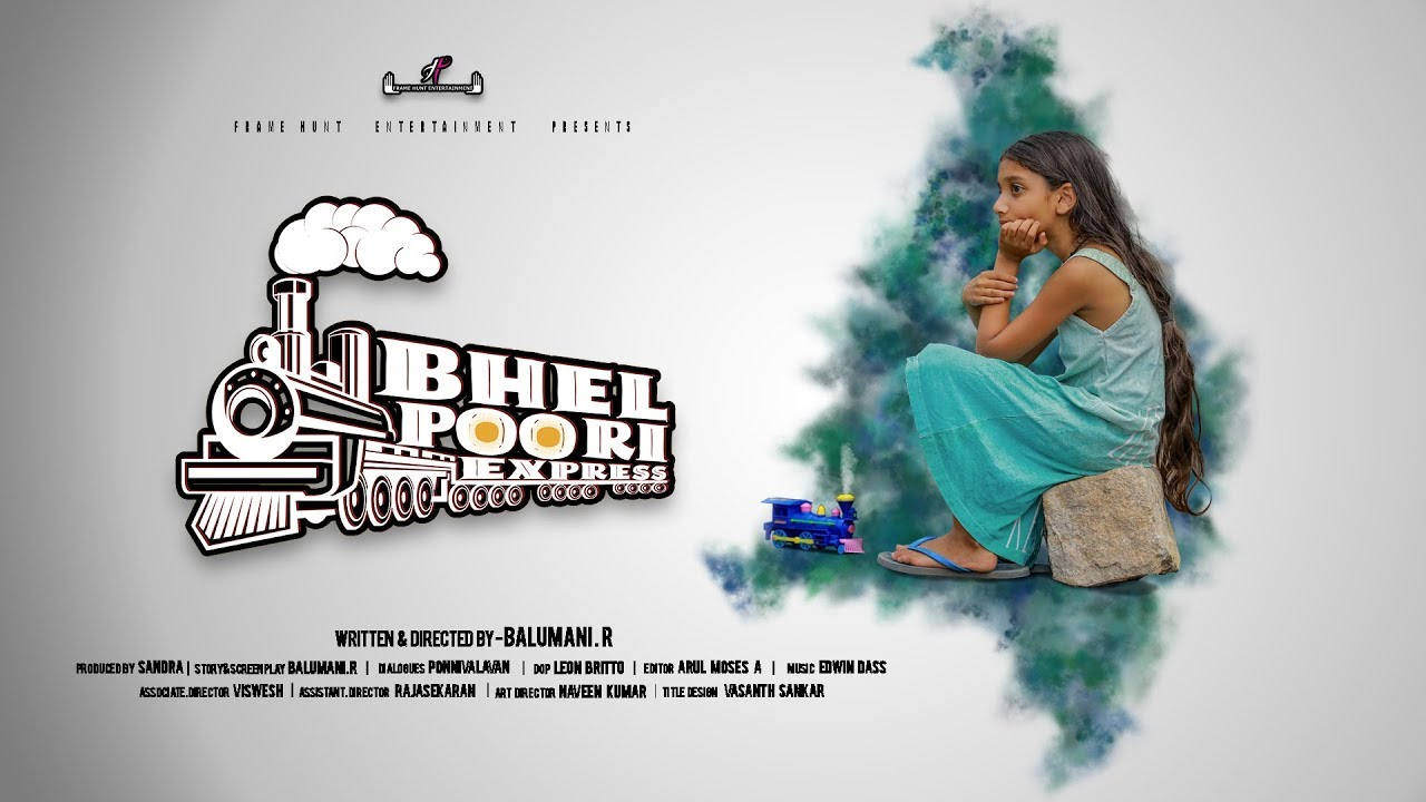 Tamil Short Film Bhel Poori Express Year 2019